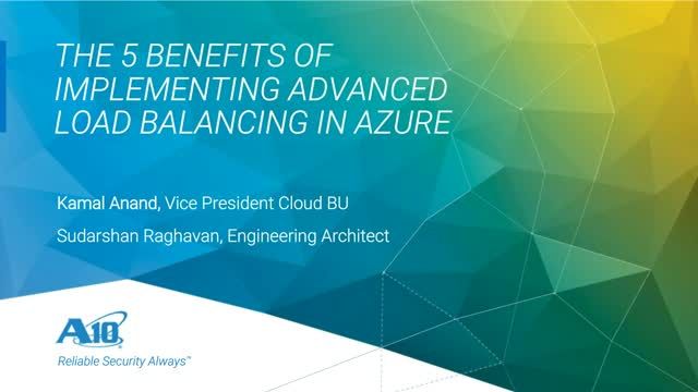 The 5 Benefits of Implementing Advanced Load Balancing in Azure