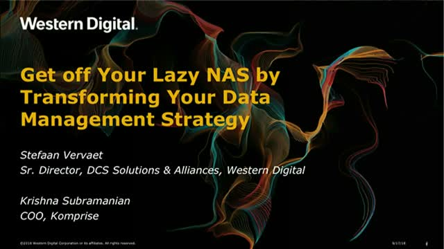 Get off Your Lazy NAS by Transforming Your Data Management Strategy