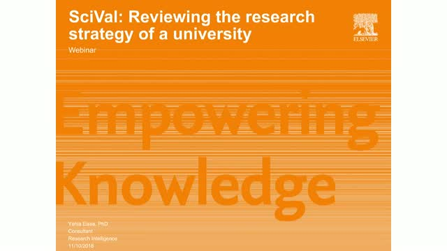 SciVal for reviewing the research strategy of an institution