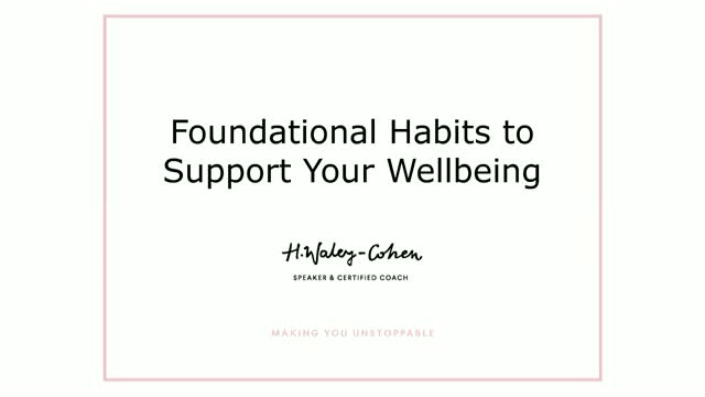 Foundational Habits to Support Your Wellbeing