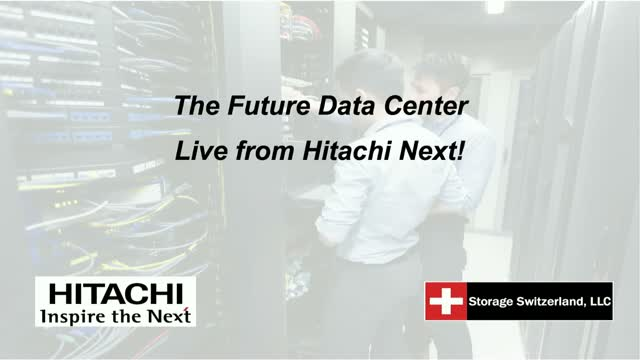 The Future Data Center - Live from Hitachi Next!