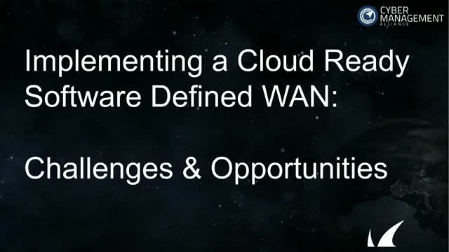 Implementing a Cloud Ready Software Defined WAN - Challenges & Opportunities