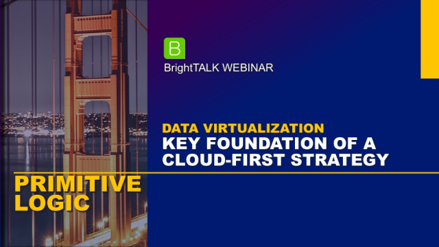 Data Virtualization: Key Foundation of a Cloud-First Strategy