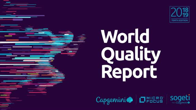 Key findings from the World Quality Report (WQR) 2018-19