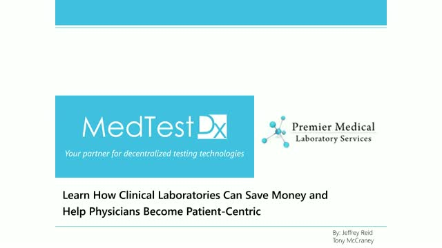 How Clinical Laboratories Save Money & Help Physicians Become Patient-Centric