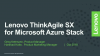 Lenovo ThinkAgile SX for Microsoft Azure Stack – What's new ?