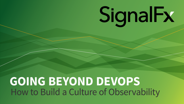 Going Beyond DevOps: How to Build a Culture of Observability