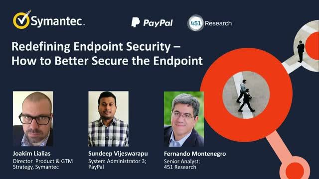 Redefining Endpoint Security - How to Better Secure the Endpoint