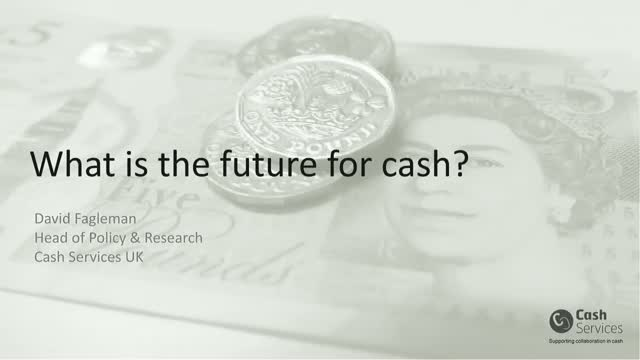 What is the Future for Cash?