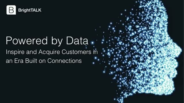 [Live Panel] Powered by Data: Inspire and Acquire in an Era Built on Connections