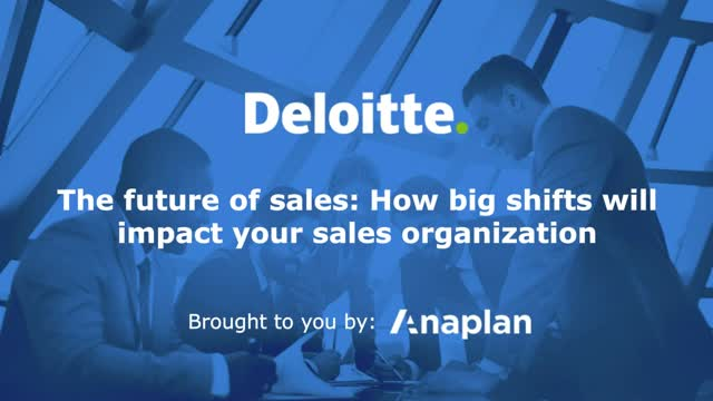 The future of sales: How big shifts will impact your sales organization