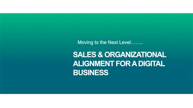 Next Generation Sales and Business Alignment: Driving Past Legacy Integration