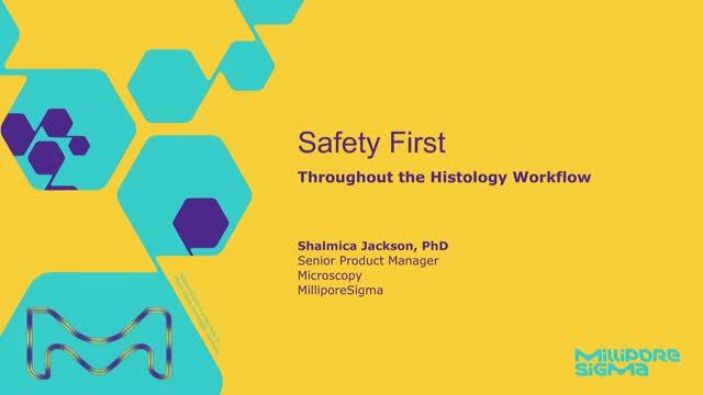 Safety First Throughout the Histology Workflow