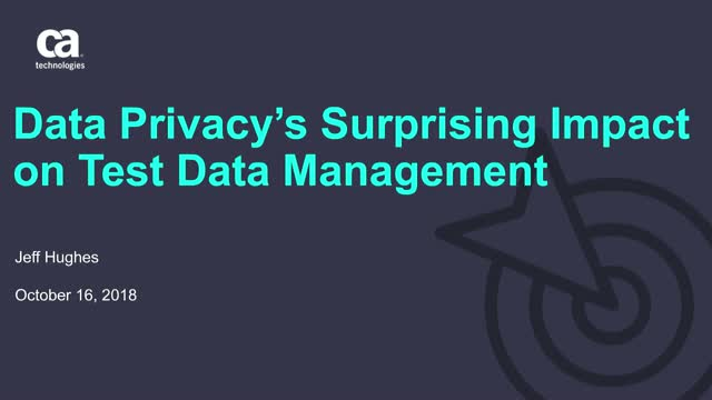 Data Privacy's Surprising Impact on Test Data Management
