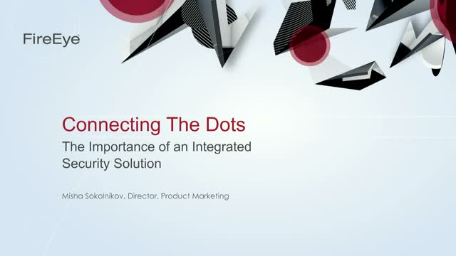 Connecting the Dots: the Importance of an Integrated Security Solution