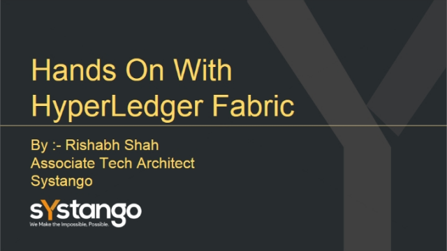 Hands On With HyperLedger Fabric