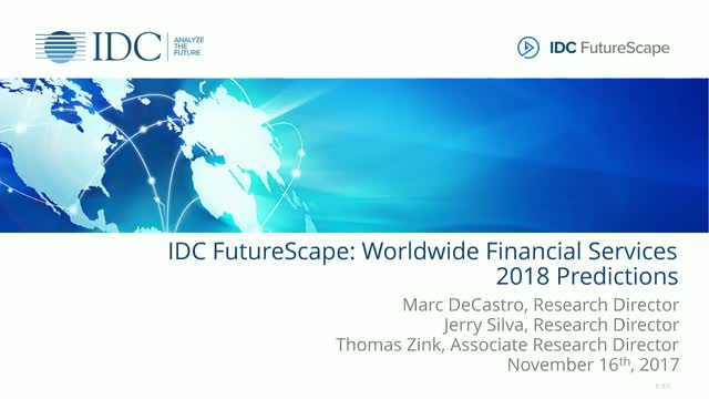 IDC FutureScape: Worldwide Financial Services 2018 Predictions