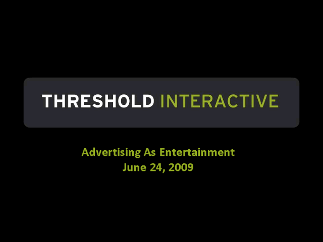 Creating Entertainment Experiences Through Advertising