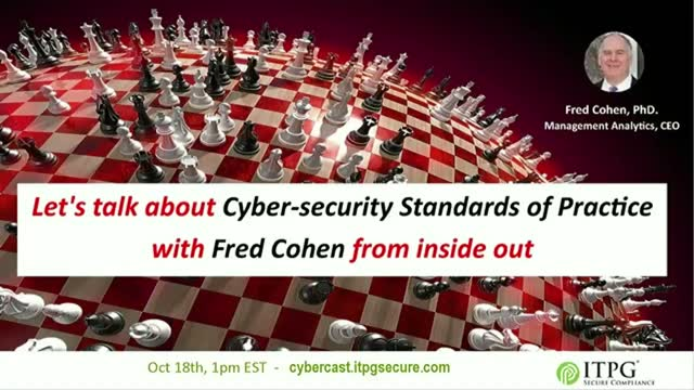 Let's talk about Cyber-security Standards of Practice with Fred Cohen