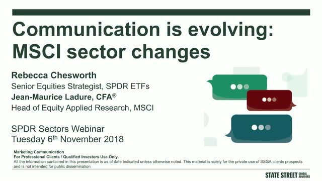Communication is evolving: MSCI sector changes