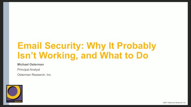 Email Security: Why It Probably Isn't Working, and What To Do