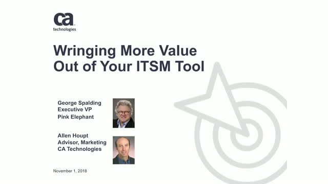 Wringing More Value Out of Your ITSM Tool
