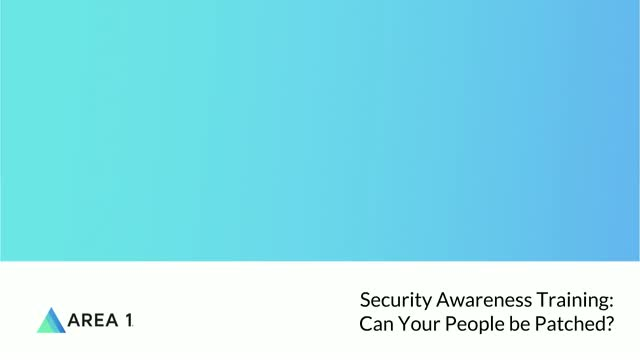 Security Awareness Training: Can Your People be Patched ?