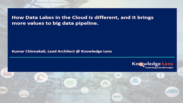 Data Lakes in the Cloud is Different- Bringing More Value to Big Data Pipelines
