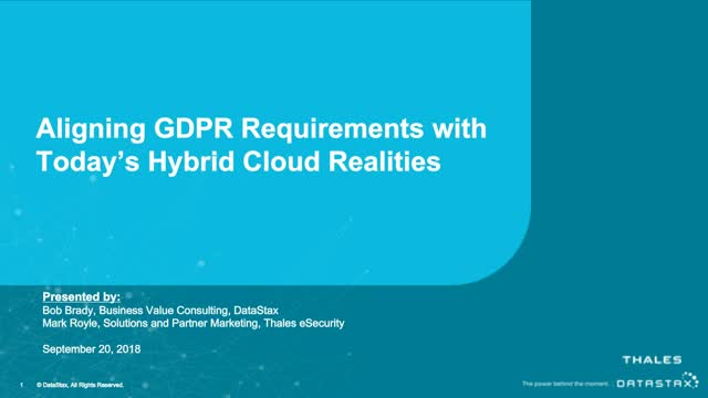 Aligning GDPR Requirements with Today's Hybrid Cloud Realities