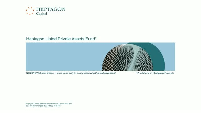 Heptagon Listed Private Assets Fund Q3 2018 Webcast