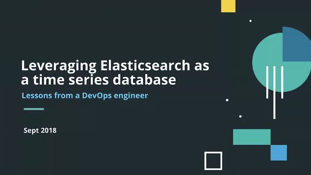 Leveraging Elasticsearch as a Time Series Database