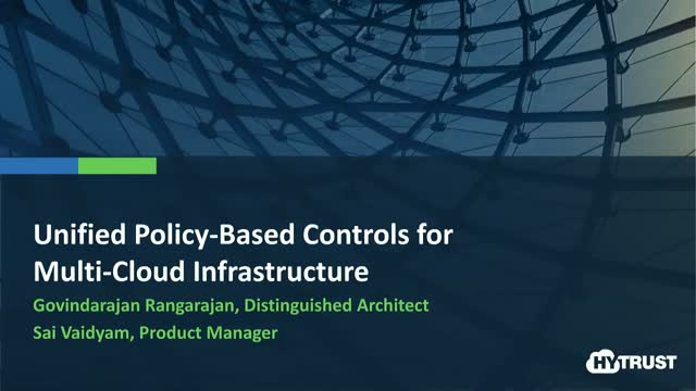Unified Policy-Based Controls for Multi-Cloud Infrastructure