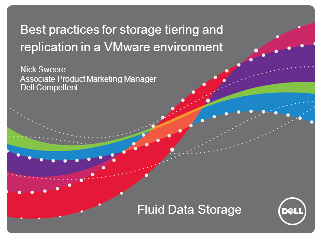 Optimizing Storage Tiering & Replication in a VMware Environment