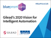 Gilead's 2020 vision for Intelligent Automation