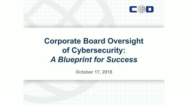 Corporate Board Oversight of Cybersecurity: A Blueprint for Success