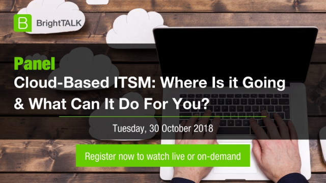Cloud-Based IT Service Management: Where is it going and what do you need to do?
