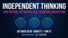 Independent Thinking: How Neural Networks Are Changing Marketing