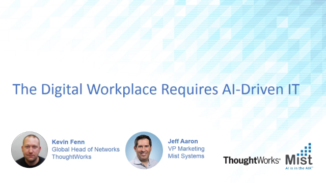 The Digital Workplace Requires AI-Driven IT