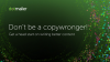 Don't be a copywronger! The dos and don'ts of effective email marketing copy