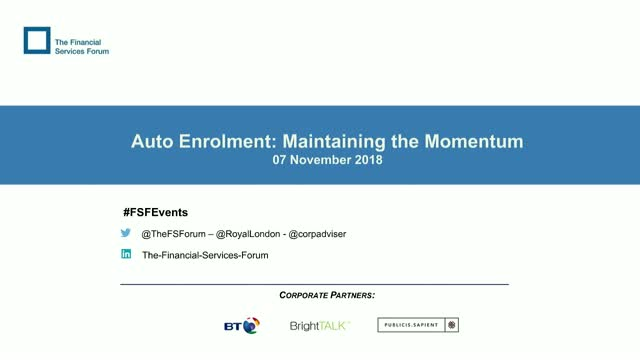 Auto Enrolment: Maintaining the Momentum