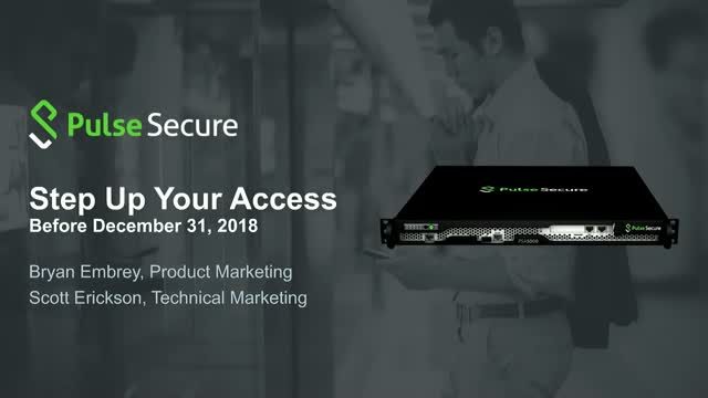 Step Up Your Access with the Pulse Secure Appliance
