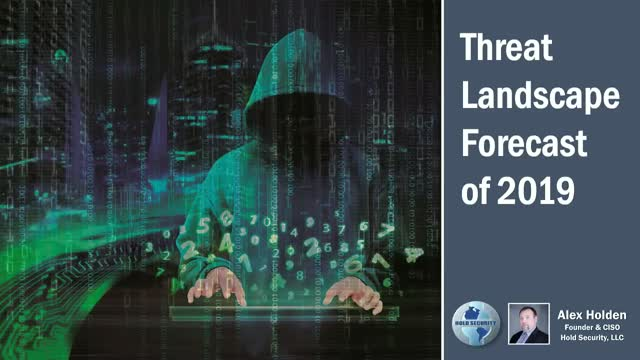 Threat Landscape Forecast of 2019