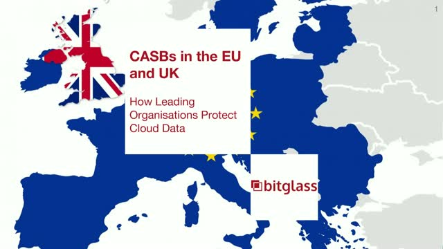 CASBs in the EU: How Leading Organisations Protect Cloud Data
