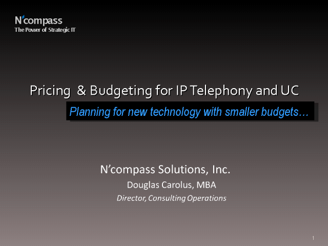 Pricing and Budgeting for IP Telephony and UC