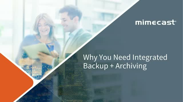 Why You Need Integrated Backup + Archiving
