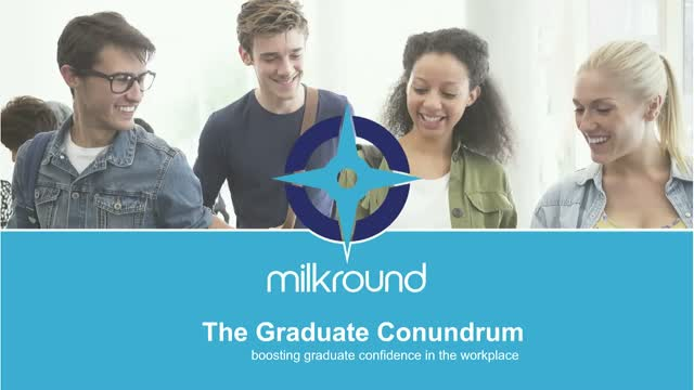 The Graduate conundrum – boosting graduate confidence in the workplace