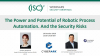 The Power and Potential of Robotic Process Automation. And the Security Risks