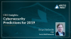 CEO Insights: 2019 Cybersecurity Predictions