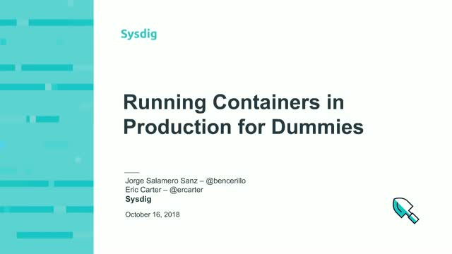 Running Containers in Production for Dummies