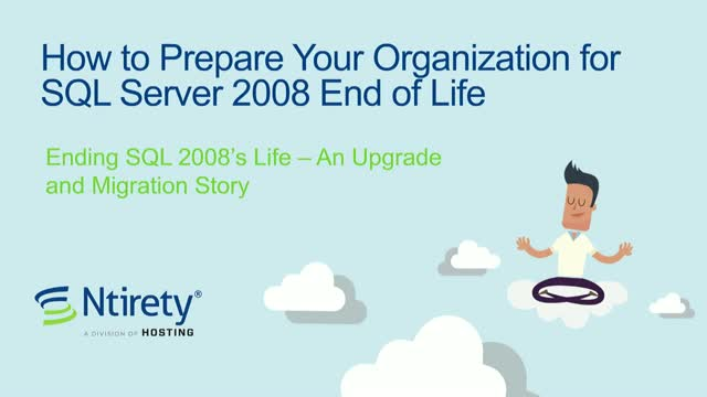 How to Prepare Your Organization for SQL Server 2008 End of Life